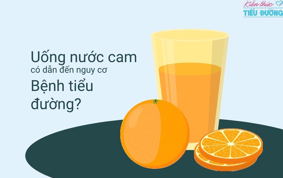 Uống nước cam quá nhiều có nguy hiểm không? Uống nước cam có dẫn đến nguy cơ bệnh tiểu đường? 7